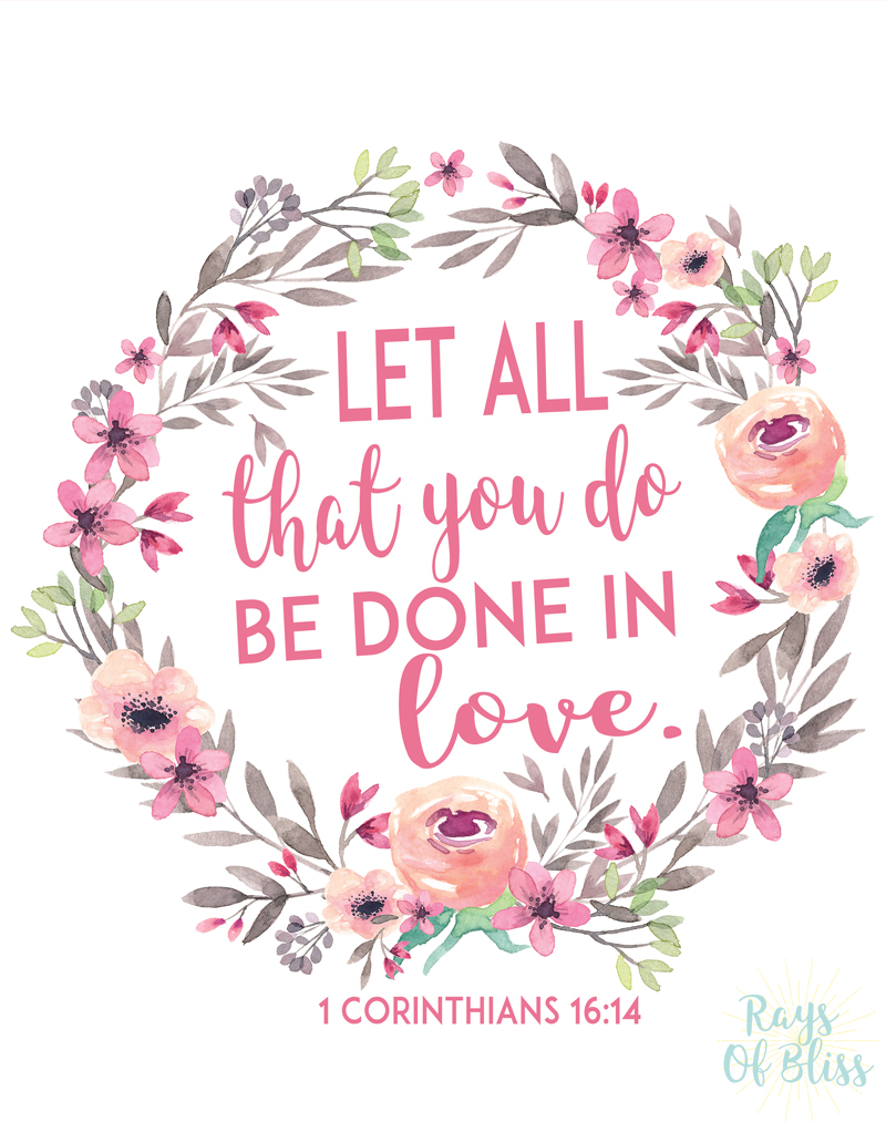 Free printable bible verse printable let all that you do for Inspirational valentine crafts